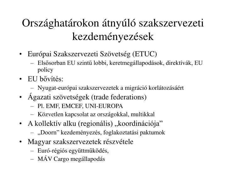 Országhatárokon átnyúló szakszervezeti kezdeményezések