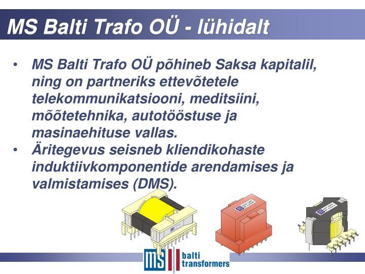 MS Balti Trafo OÜ - lühidalt