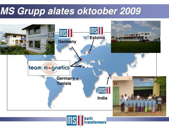 MS Grupp alates oktoober 2009