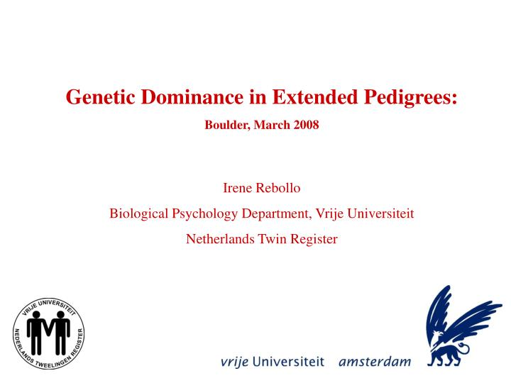 Genetic Dominance in Extended Pedigrees: