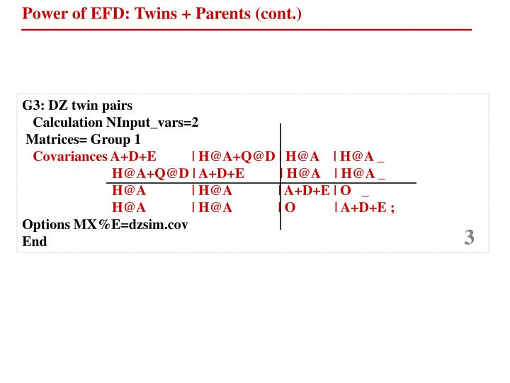 Power of EFD: Twins + Parents (cont.)