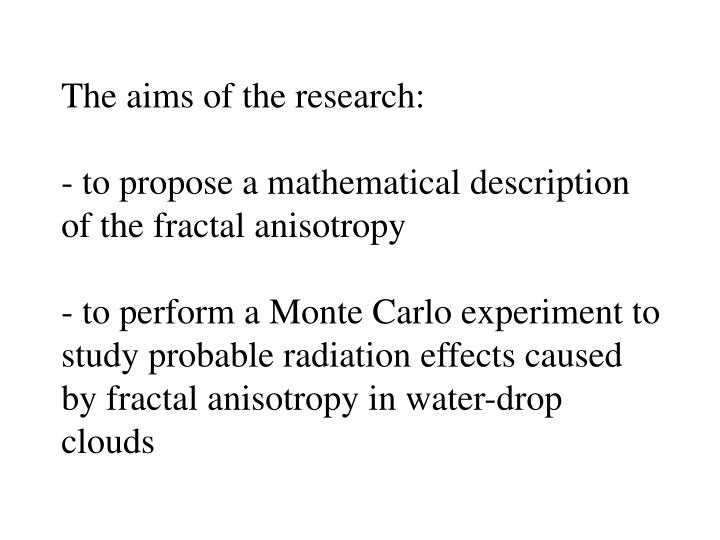 The aims of the research: