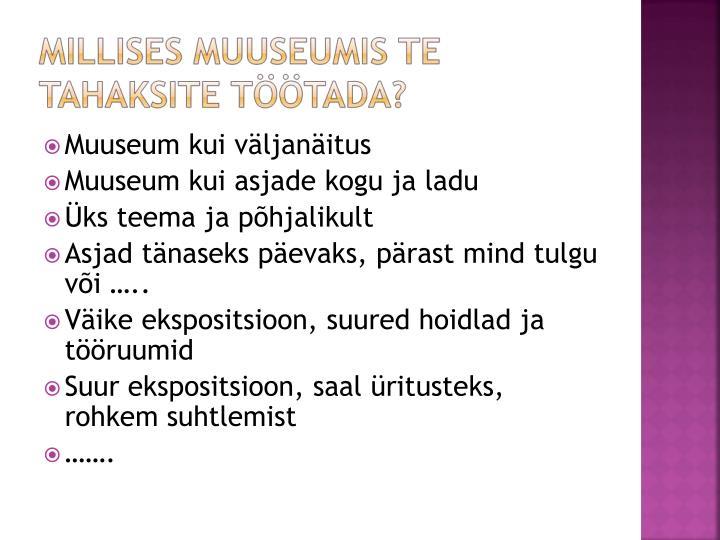 Muuseum kui väljanäitus