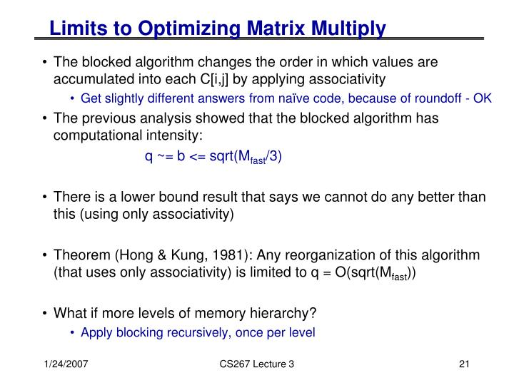 Limits to Optimizing Matrix Multiply