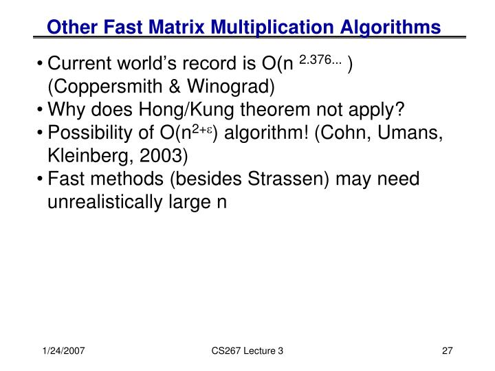 Other Fast Matrix Multiplication Algorithms