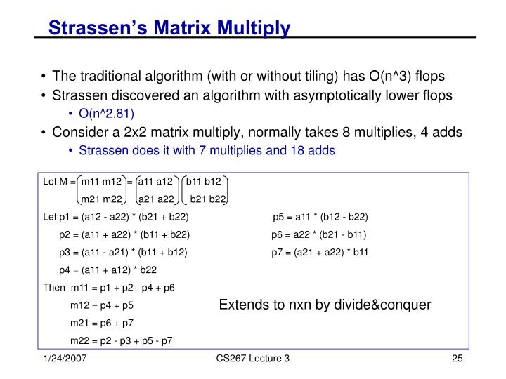 Strassen's Matrix Multiply