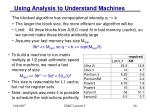 using analysis to understand machines