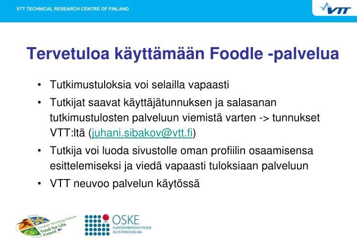 Tervetuloa käyttämään Foodle -palvelua