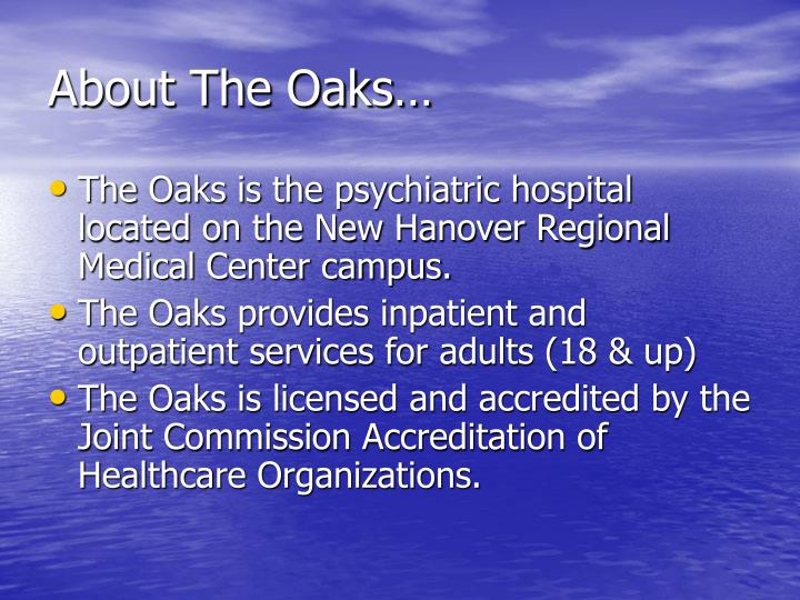 About the oaks