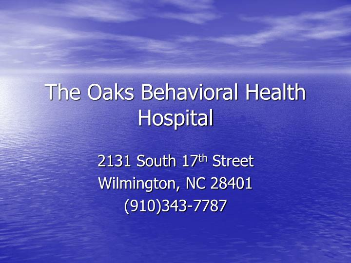 The oaks behavioral health hospital