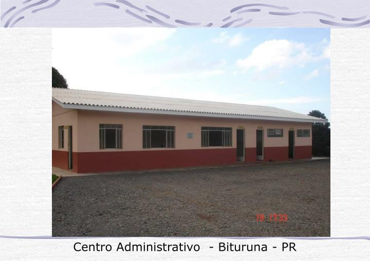 Centro Administrativo  - Bituruna - PR