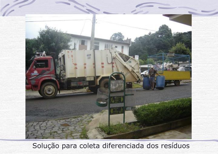 Solução para coleta diferenciada dos resíduos