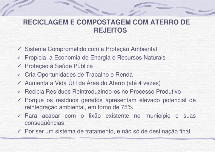 RECICLAGEM E COMPOSTAGEM COM ATERRO DE REJEITOS