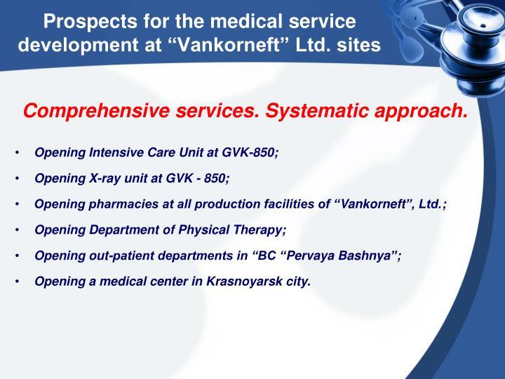 "Prospects for the medical service development at ""Vankorneft"" Ltd. sites"