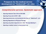 prospects for the medical service development at vankorneft ltd sites