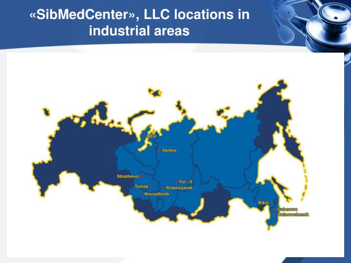 Sibmedcenter llc locations in industrial areas