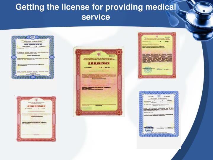 Getting the license for providing medical service