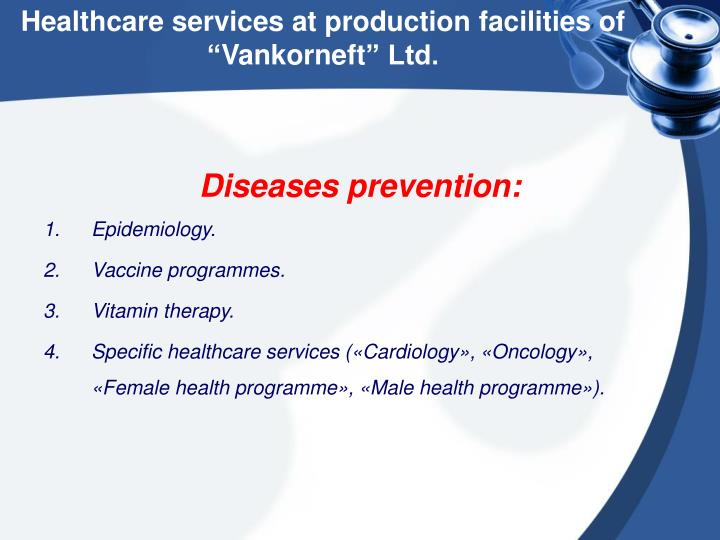 Healthcare services at production facilities of ""