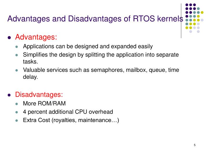 Advantages and Disadvantages of RTOS kernels