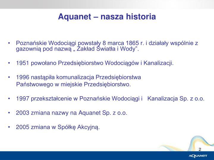 Aquanet – nasza historia
