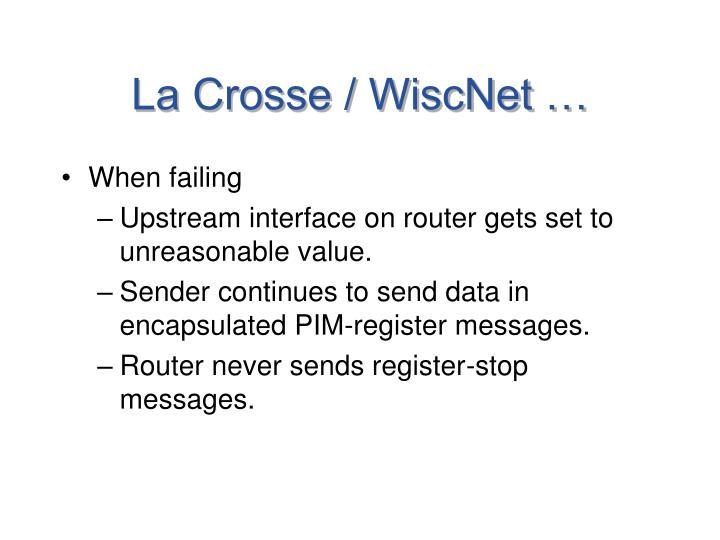 La Crosse / WiscNet …
