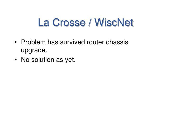 La Crosse / WiscNet