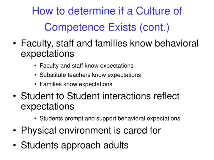 How to determine if a Culture of Competence Exists (cont.)
