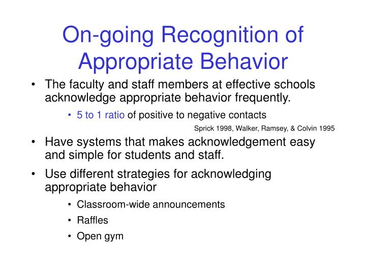 On-going Recognition of Appropriate Behavior