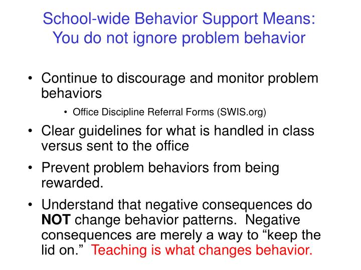 School-wide Behavior Support Means: