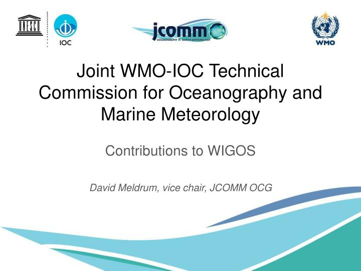 Joint wmo ioc technical commission for oceanography and marine meteorology