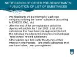 notification of other pre registrants publication of list of substances