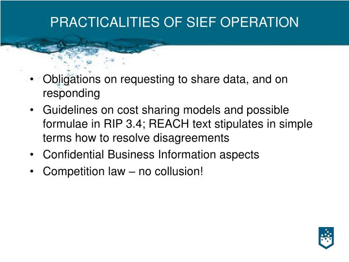 PRACTICALITIES OF SIEF OPERATION