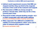 conclusion on indirect mm search experiments