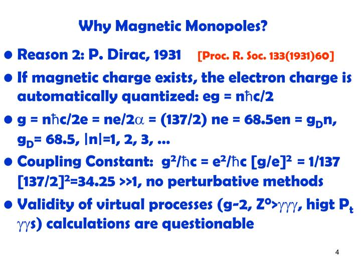 Why Magnetic Monopoles?