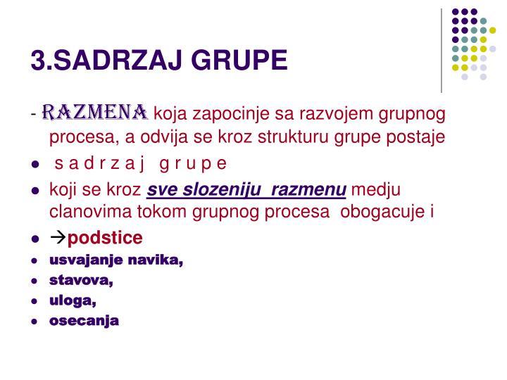 3.SADRZAJ GRUPE