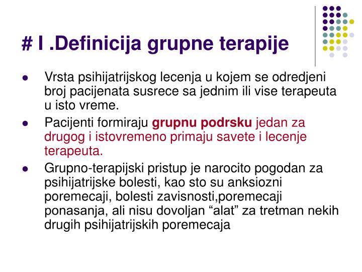 # I .Definicija grupne terapije