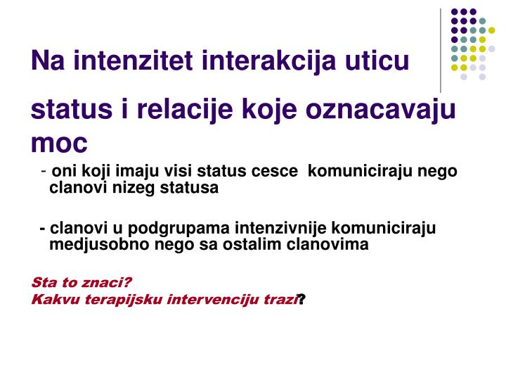 Na intenzitet interakcija uticu