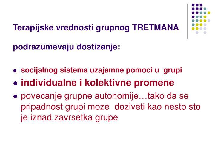 Terapijske vrednosti grupnog TRETMANA
