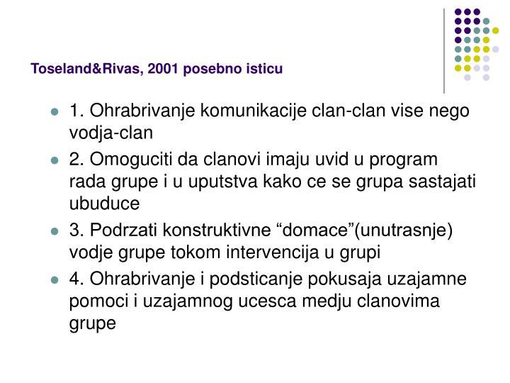 Toseland&Rivas, 2001 posebno isticu