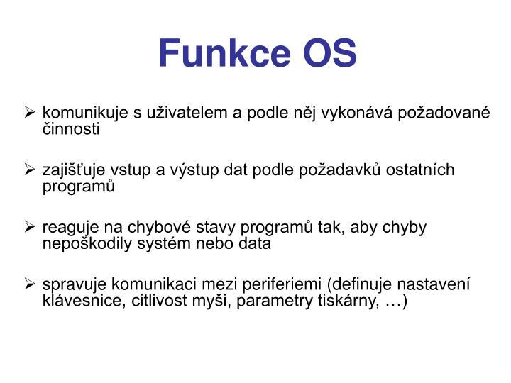 Funkce OS