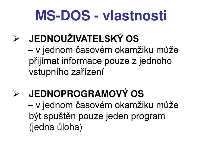 MS-DOS - vlastnosti