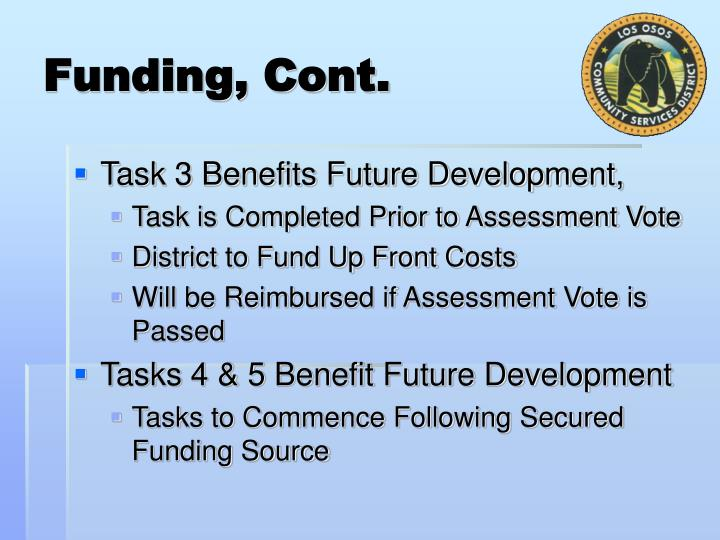 Funding, Cont.