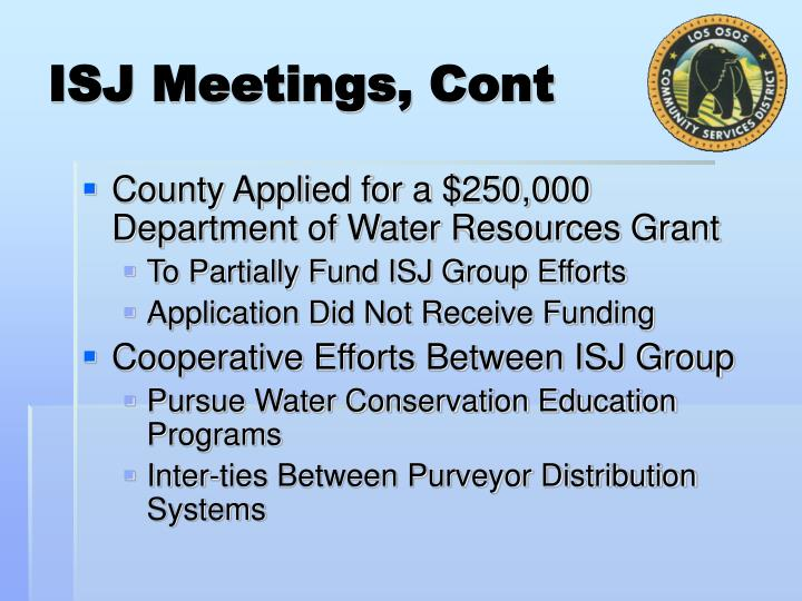 ISJ Meetings, Cont