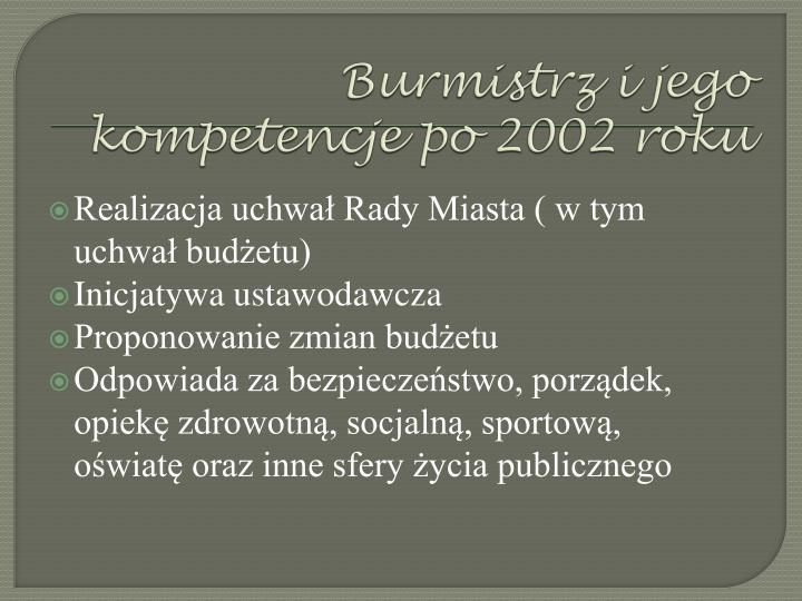Burmistrz i jego kompetencje po 2002 roku