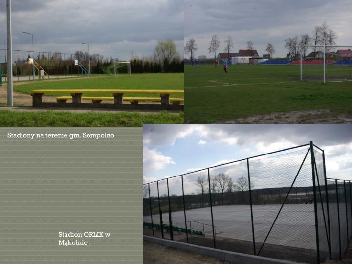 Stadiony na terenie gm. Sompolno