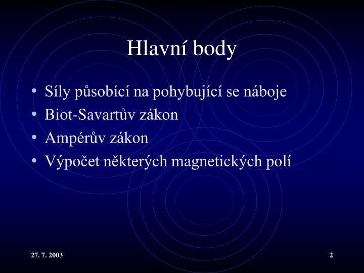 Hlavní body
