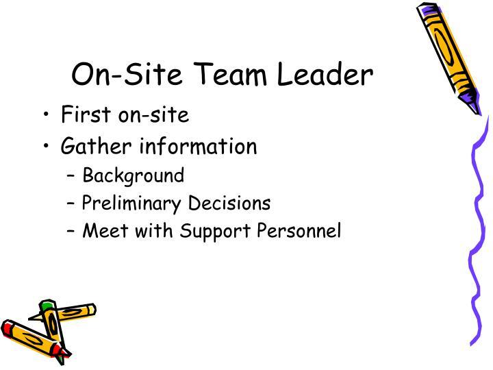 On-Site Team Leader