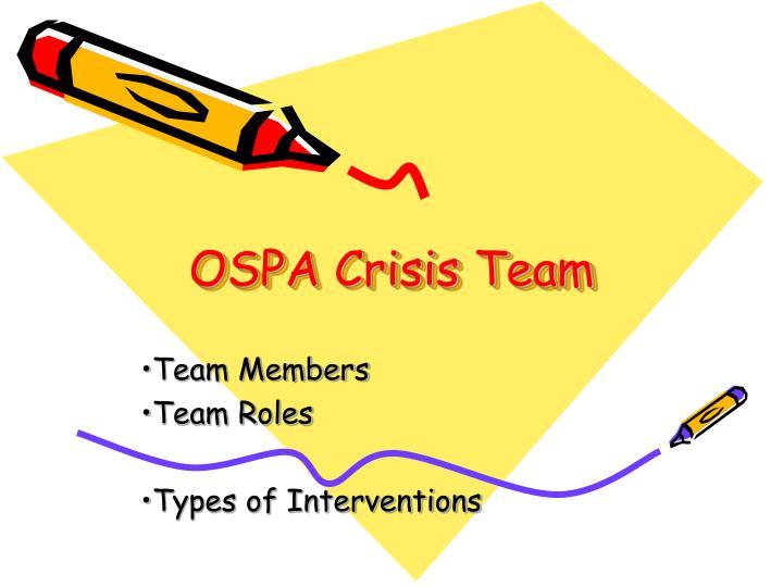 OSPA Crisis Team