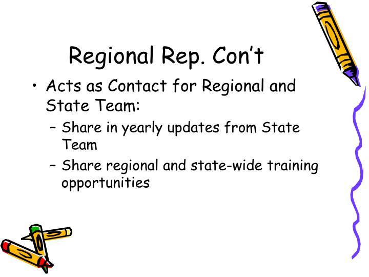 Regional Rep. Con't