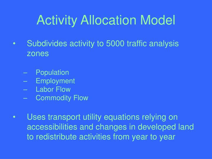 Activity Allocation Model